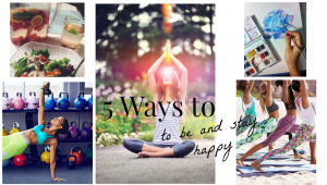 5-ways-to-be-and-stay-happy-01
