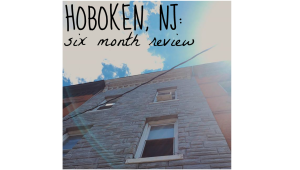 hoboken-six-month-review