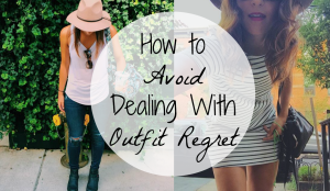how-to-avoid-dealing-with-outfit-regret